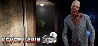 Fever Cabin - 2020 - PLAZA
