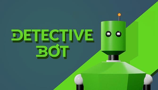 Detective Bot - 2020 - PLAZA