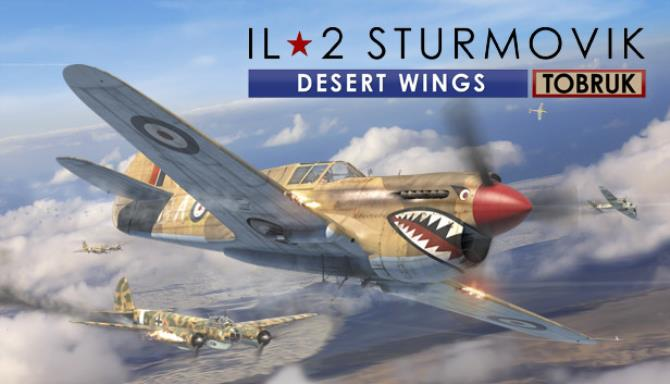 IL 2 Sturmovik Desert Wings Tobruk PROPER - 2020 - CODEX