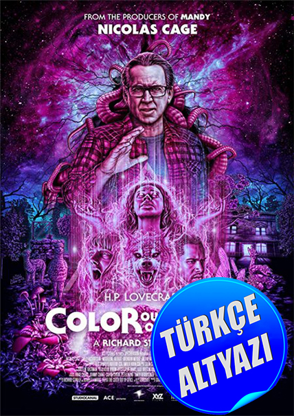 Color Out of Space - 2019 - HDRip - Korku, Bilim-Kurgu - TR Altyazı