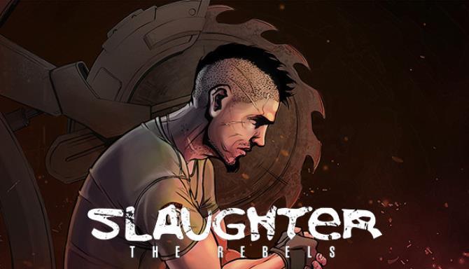 Slaughter 3 The Rebels - 2020 - HOODLUM