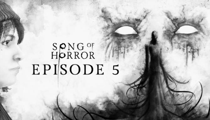 Song of Horror Episode 5 - 2020 - CODEX